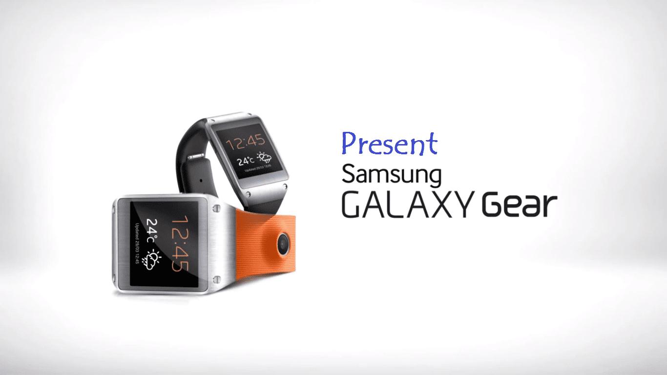 Present Samsung Galaxy Gear