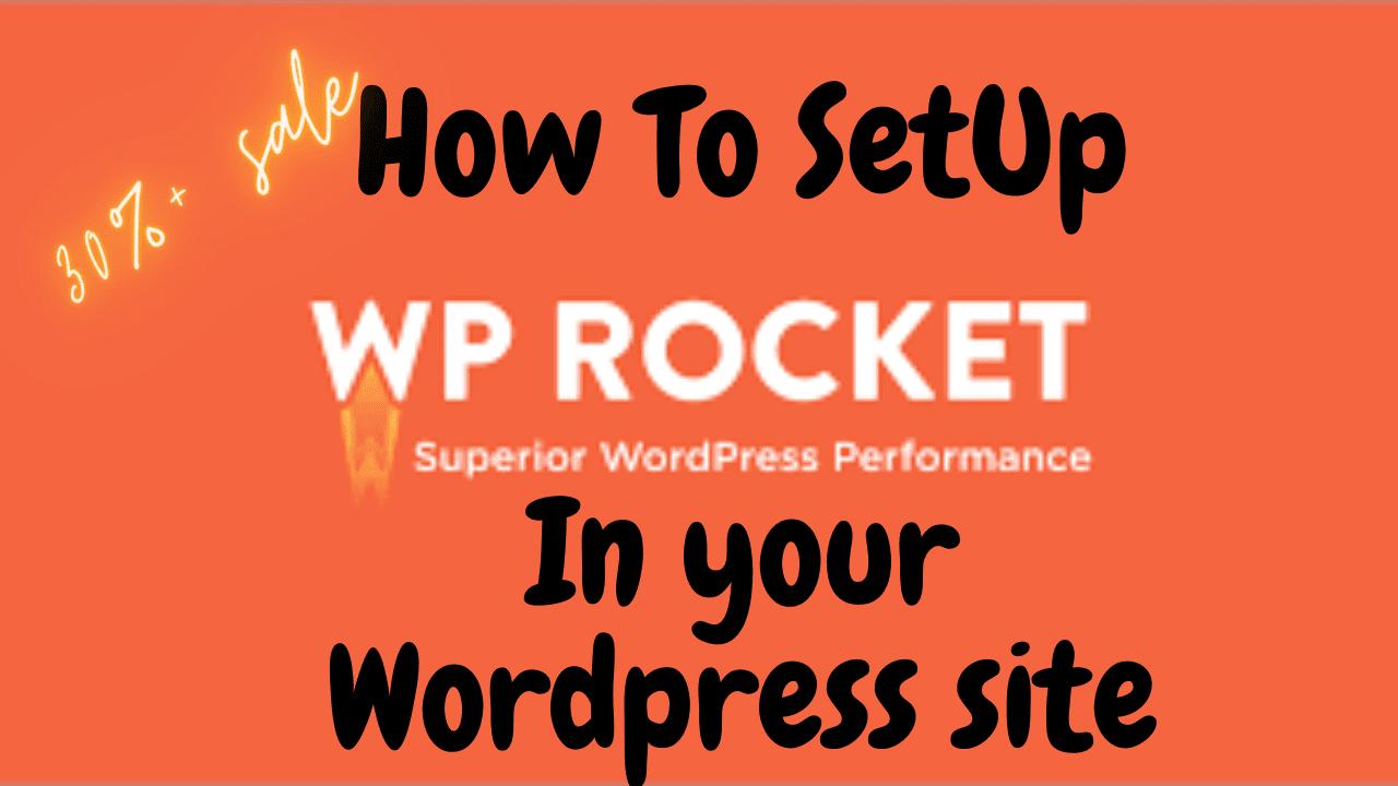 How To Set up Wp Rocket