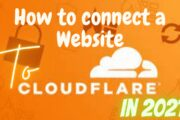 Cloudflare Setup: How to connect a Website to Cloudflare Cdn in 2021