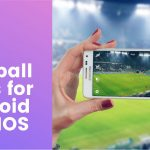 Best Football Apps for Android and IOS